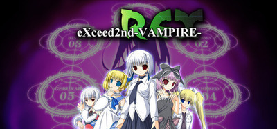 EXceed 2nd Vampire REX